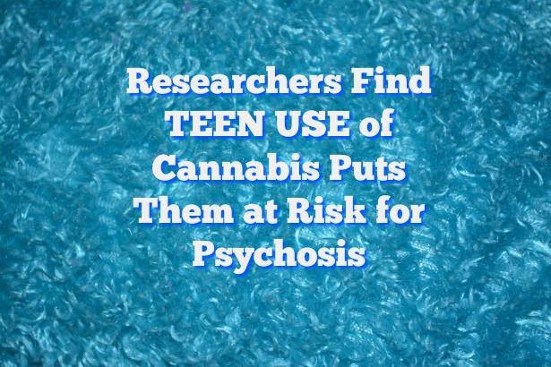 all-teens-risk-psychosis