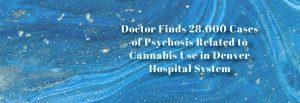 psychosis-cases-marijuana